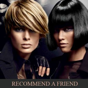 Recommend-a-friend hairdressing offer at the salon langley park