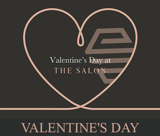 Valentine's Day at The Salon