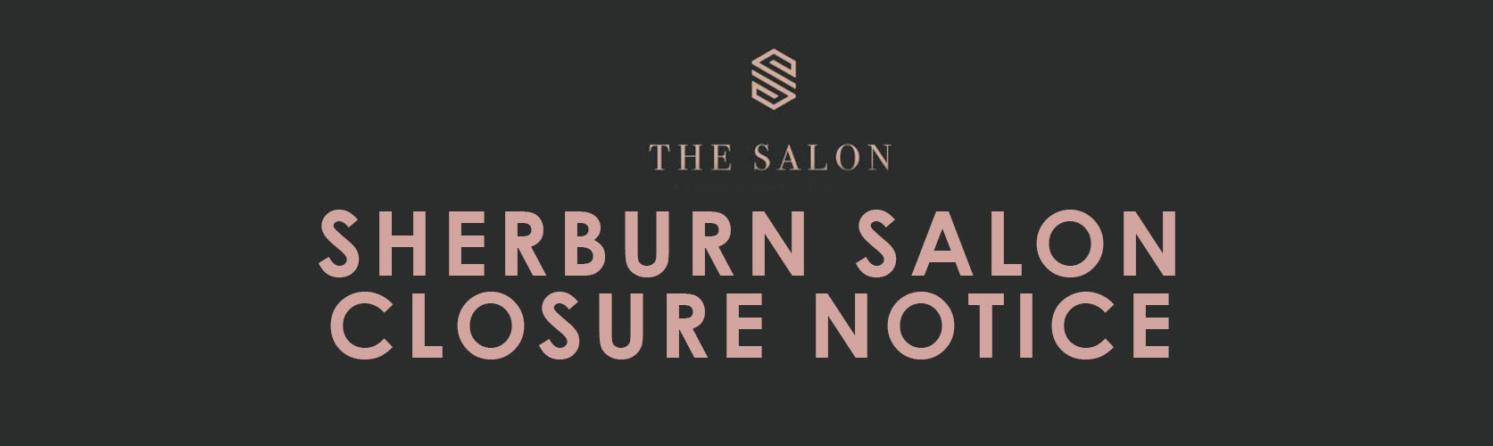 Sherburn Salon Closure Notice durham hair salons